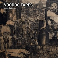 Voodoo Tapes